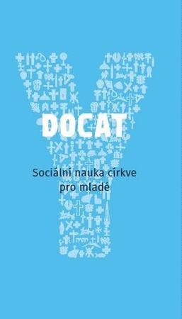 kolektiv autorů: Docat - Sociální nauka církve pro mladé