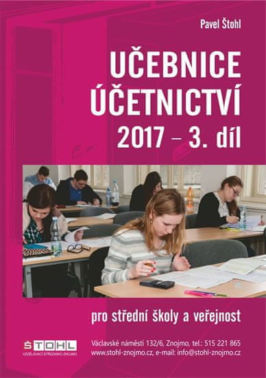 Štohl Pavel: Učebnice Účetnictví III. díl 2017