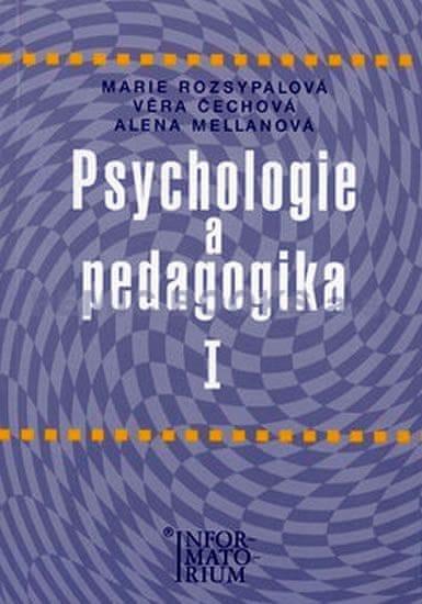 Rozsypalová Marie, Čechová Věra, Mellano: Psychologie a pedagogika I