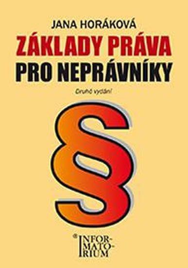 Horáková Jana: Základy práva pro neprávníky