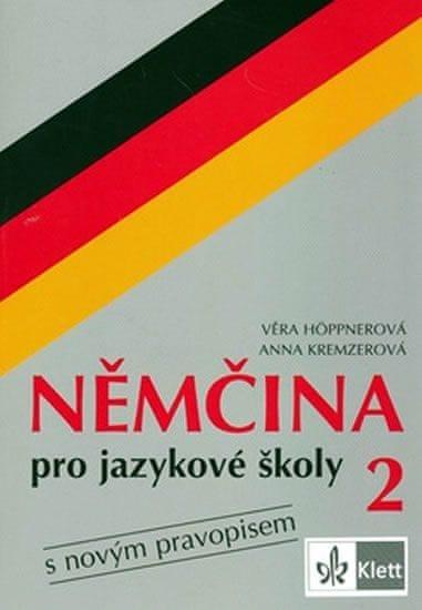 Höppnerová Věra, Kremzerová Anna: Němčina pro jazykové školy 2