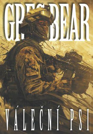 Bear Greg: Váleční psi