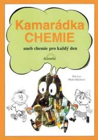 Klečková Marta: Kamarádka chemie aneb chemie pro každý den