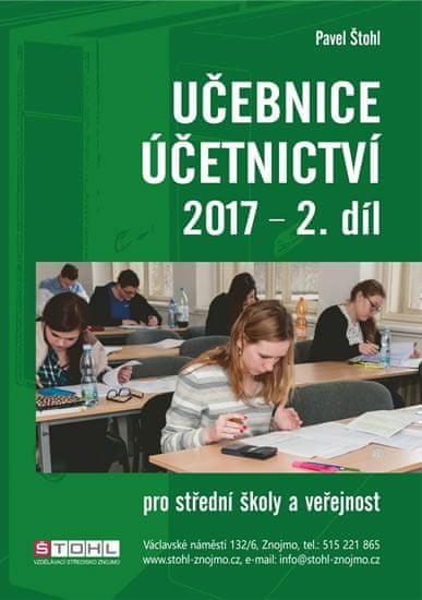 Štohl Pavel: Učebnice Účetnictví II. díl 2017