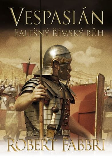 Fabbri Robert: Vespasián 3 - Falešný římský bůh