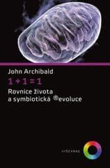 Archibald John: 1+1=1 - Rovnice života a symbiotická (r)evoluce