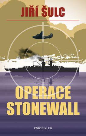 Šulc Jiří: Operace Stonewall