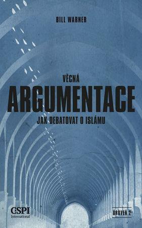 Warner Bill: Věcná argumentace - Jak debatovat o islámu
