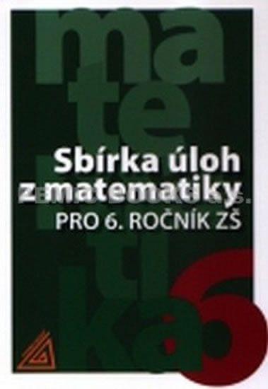 Bušek Ivan: Sbírka úloh z matematiky pro 6. ročník ZŠ