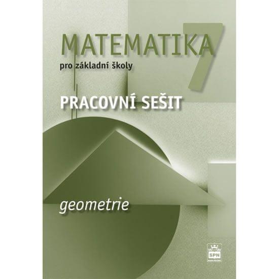 Boušková Jitka: Matematika 7 pro základní školy - Geometrie - Pracovní sešit
