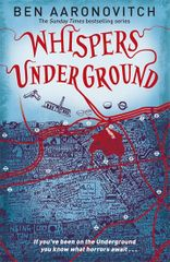 Aaronovitch Ben: Whispers Under Ground