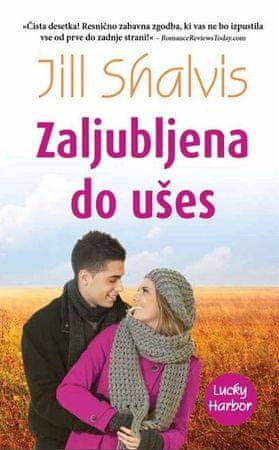 Jill Shalvis: Zaljubljena do ušes (broširana)