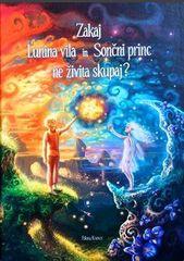 Polona Kisovec: Zakaj Lunina vila in Sončni princ ne živita skupaj?