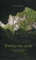 Ana Pogačnik: Zemlja nas ljubi