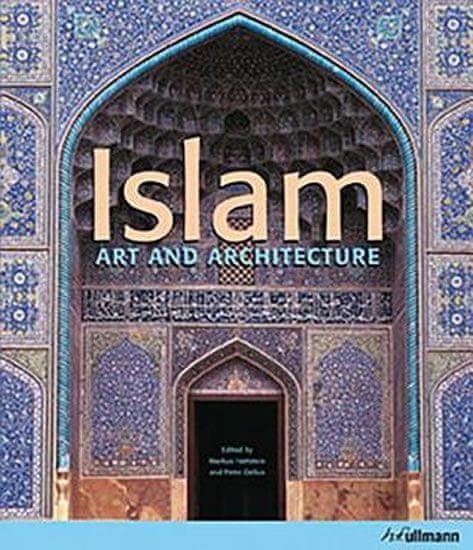 Hattstein,Delius: Islam (Art and Architecture)