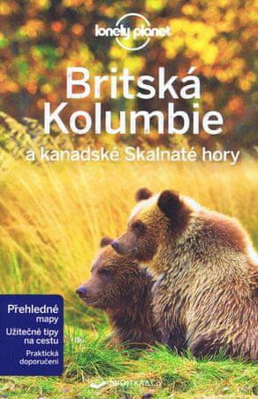autor neuvedený: Britská Kolumbie a kanadské Skalnaté hory - Lonely Planet