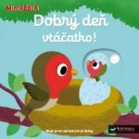 autor neuvedený: MiniPÉDIA–Dobrý deň vtáčatko !