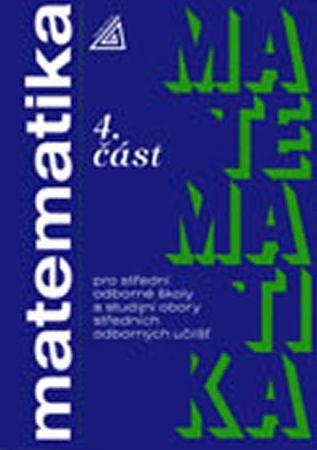 Petránek O.: Matematika pro SOŠ a studijní obory SOU - 4.část
