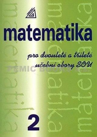 Calda Emil: Matematika pro dvouleté a tříleté obory SOU 2.díl
