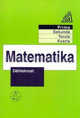Herman J. a kolektiv: Matematika pro nižší ročníky víceletých gymnázií - Dělitelnost