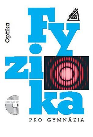 Lepil Oldřich: Fyzika pro gymnázia – Optika (kniha + CD)