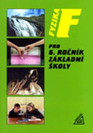 Bohuněk J., Kolářová R.: Fyzika pro 6. r. ZŠ