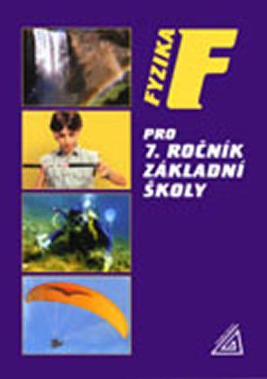Bohuněk J., Kolářová R.: Fyzika pro 7. r. ZŠ