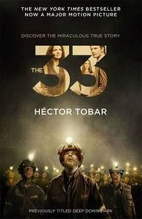 Tobar Héctor: The 33 (Film Tie In)