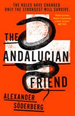 Söderberg Alexander: The Andalucian Friend - The First Book in the Brinkmann Trilogy (Brinkman Trilo