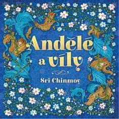 Chinmoy Sri: Andělé a víly