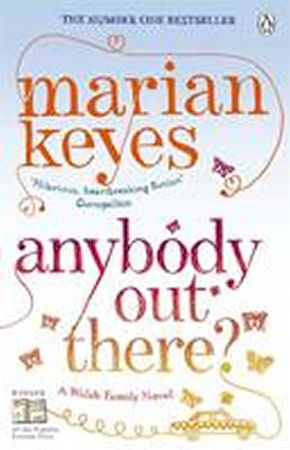 Keyesová Marian: Anybody Out There?