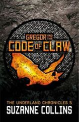 Collins Suzanne: Gregor and the Code of Claw
