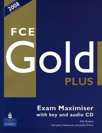 Burgess Sally: FCE Gold Plus Maximiser and CD and Key Pack