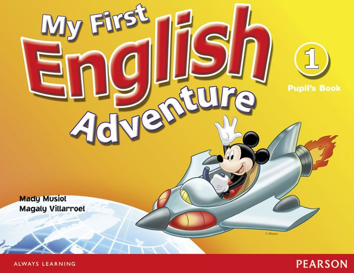 Musiol Mady: My First English Adventure 1 Pupil´s Book