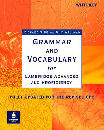 Side Richard: Grammar and Vocabulary CAE & CPE Workbook With Key New Edition