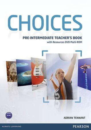 Tennant Adrian: Choices Pre-Intermediate Teacher´s Book & Multi-ROM Pack
