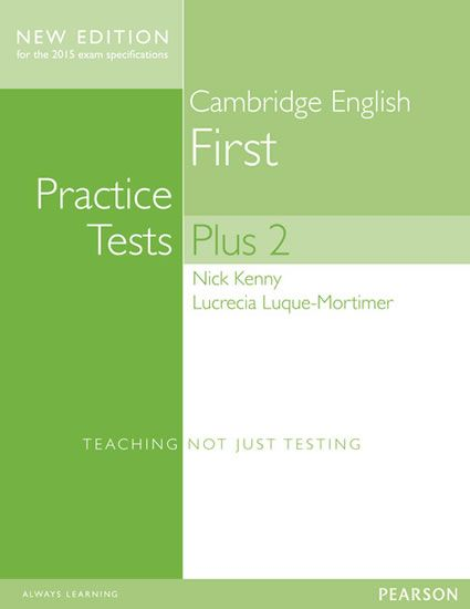 Kenny Nick: Cambridge First Practice Tests Plus New Edition Students´ Book with Key