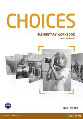 Fricker Rod: Choices Elementary Workbook & Audio CD Pack