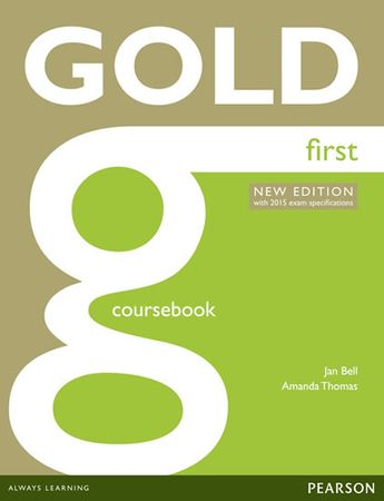 Bell Jan: Gold First New Edition Coursebook