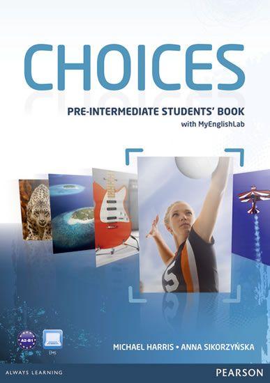 Harris Michael, Sikorzyňska Anna: Choices Pre-Intermediate Students´ Book & PIN Code Pack