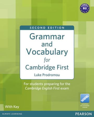 Prodromou Luke: Grammar and Vocabulary for FCE 2nd Edition with key + access to Longman Dictionaries