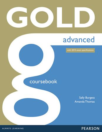Thomas Amanda: Gold Advanced Coursebook