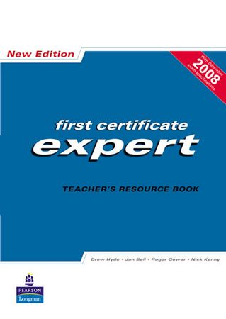 Hyde Drew: FCE Expert New Edition Teachers Resource book