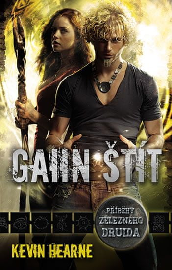 Hearne Kevin: Gaiin štít - Kroniky železného druida 5