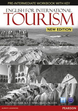 Dubicka Iwona: English for International Tourism Pre-Intermediate New Edition Workbook with Key and