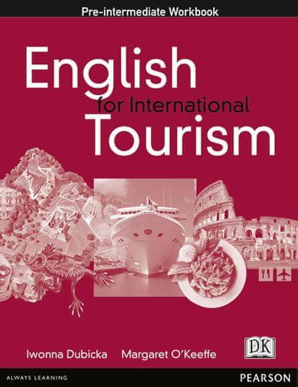 Dubicka Iwona: English for International Tourism: Pre-intermediate Workbook