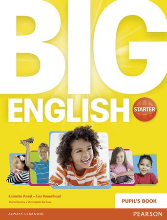 Broomhead Lisa: Big English Starter Pupils Book