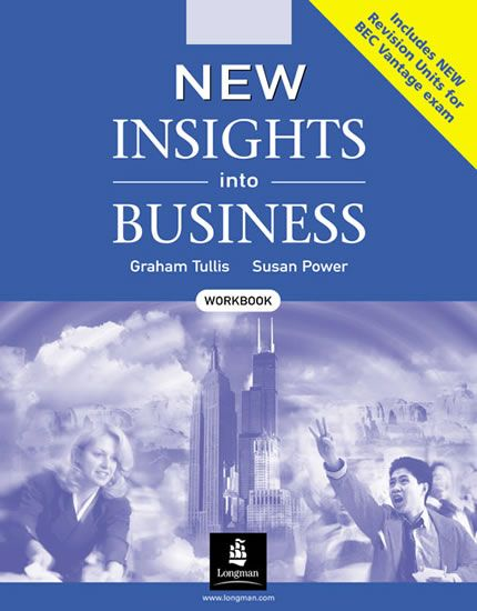 Tullis Graham , Power Susan: New Insights into Business: Workbook