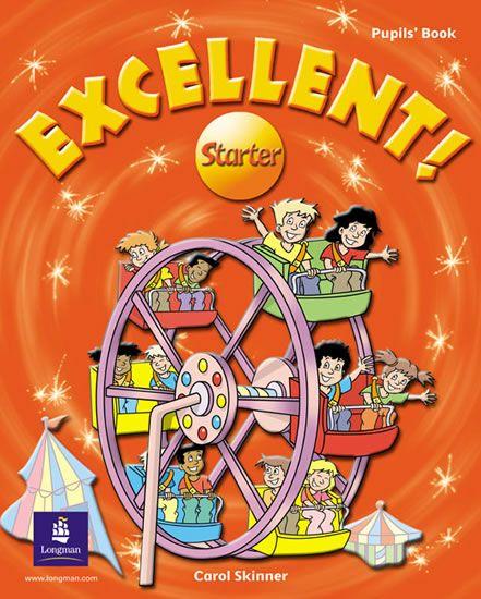 Skinner Carol: Excellent Starter Pupil´s Book