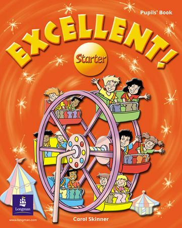 Skinner Carol: Excellent Starter Pupils Book